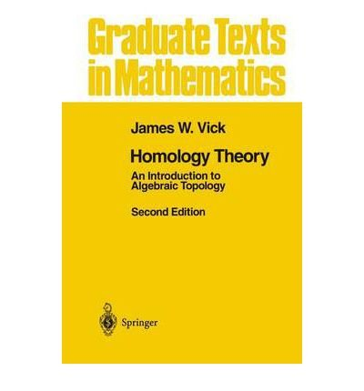 9783540941262: Homology Theory: Introduction to Algebraic Topology (Graduate Texts in Mathematics)
