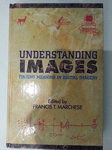 9783540941484: Understanding Images: Finding Meaning in Digital Imagery