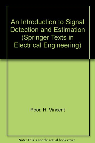 9783540941736: An Introduction to Signal Detection and Estimation