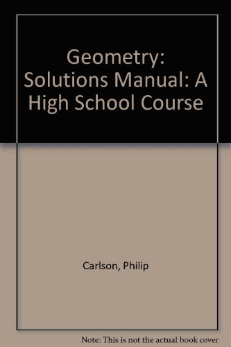 9783540941811: Geometry: Solutions Manual: A High School Course