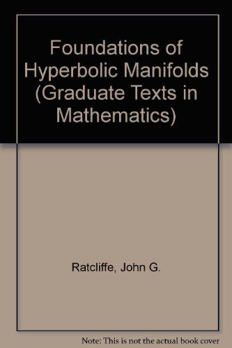 9783540942498: Foundations of Hyperbolic Manifolds (Graduate Texts in Mathematics)