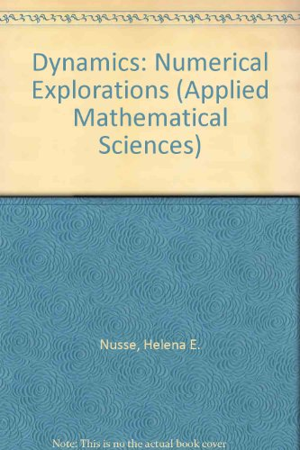 9783540942542: Dynamics: Numerical Explorations (Applied Mathematical Sciences)
