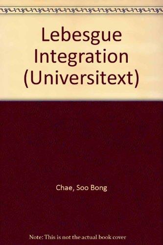 9783540943570: Lebesgue Integration (Universitext)