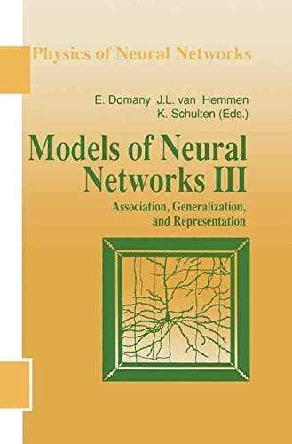 9783540943686: Models of Neural Networks: Association, Generalization and Representation v. 3