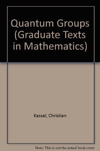 9783540943709: Quantum Groups - 1995 publication.