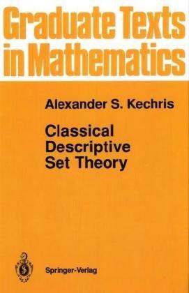 9783540943747: Classical Descriptive Set Theory