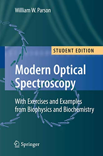 9783540958956: Modern Optical Spectroscopy: With Exercises and Examples from Biophysics and Biochemistry