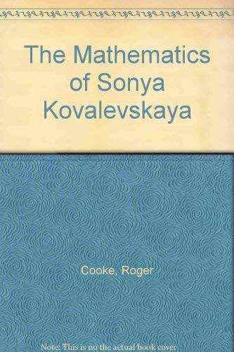 The Mathematics of Sonya Kovalevskaya. - COOKE, Roger