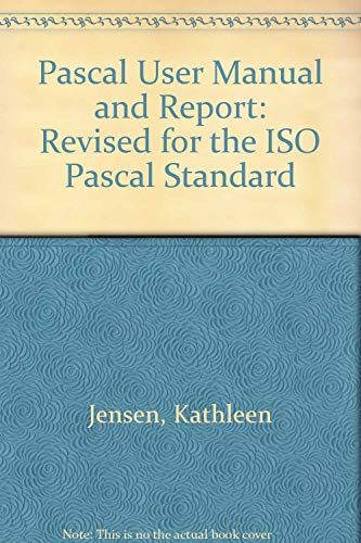 9783540960485: Pascal User Manual and Report: Revised for the ISO Pascal Standard