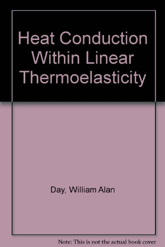 9783540961567: Heat Conduction Within Linear Thermoelasticity