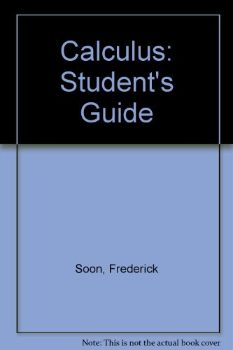 9783540963486: Calculus: Student's Guide
