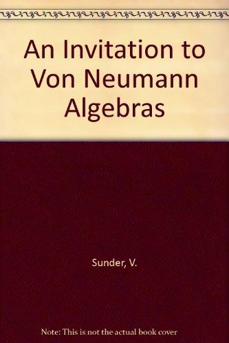 9783540963561: An Invitation to Von Neumann Algebras