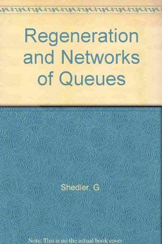 9783540964254: Regeneration and networks of queues