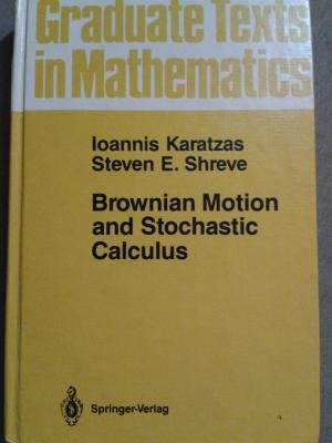 9783540965350: Brownian Motion and Stochastic Calculus