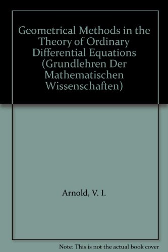 9783540966494: Geometrical Methods in the Theory of Ordinary Differential Equations