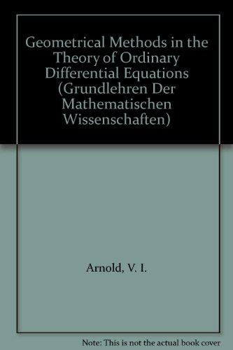 9783540966494: Geometrical Methods in the Theory of Ordinary Differential Equations (Grundlehren Der Mathematischen Wissenschaften)