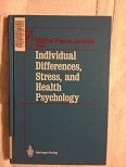 9783540966692: Individual Differences, Stress, and Health Psychology