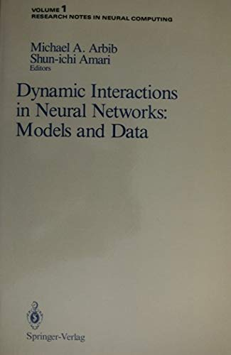9783540968931: Dynamic Interactions in Neural Networks: Models and Data