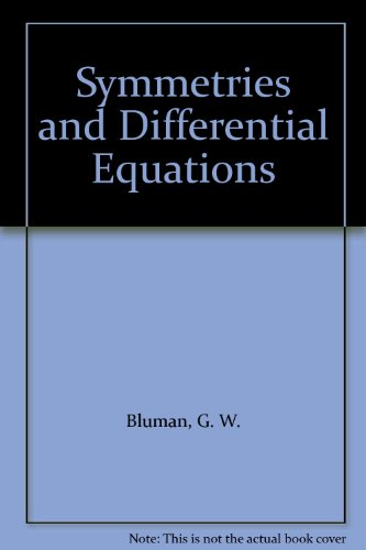 9783540969969: Symmetries and Differential Equations
