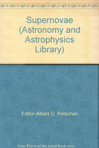 9783540970699: Supernovae (Astronomy and Astrophysics Library)
