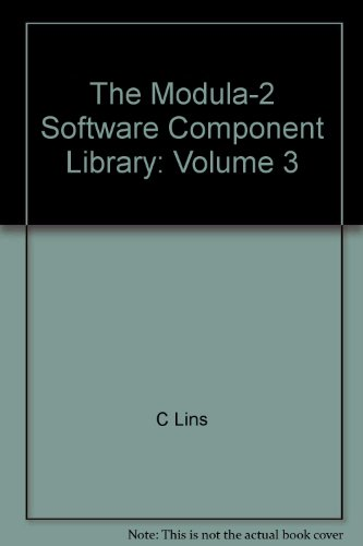9783540970743: The Modula-2 Software Component Library: Volume 3