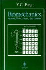 9783540971245: Biomechanics: Motion, Flow, Stress and Growth