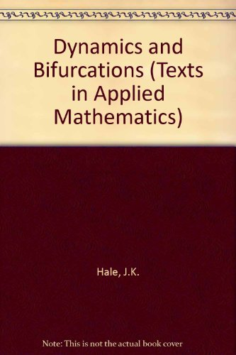 9783540971412: Dynamics and Bifurcations (Texts in Applied Mathematics)
