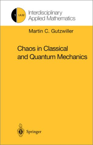 9783540971733: Chaos in Classical and Quantum Mechanics