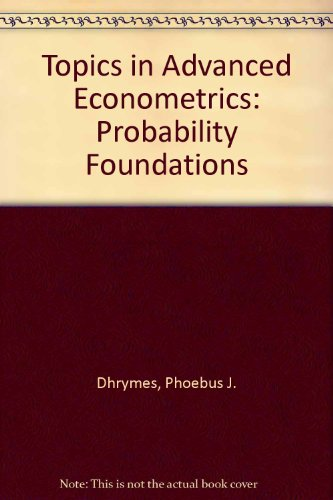 9783540971788: Topics in Advanced Econometrics: Probability Foundations