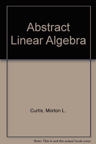 9783540972631: Abstract Linear Algebra
