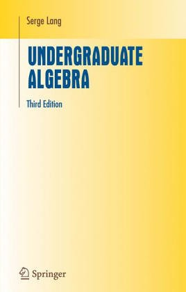 9783540972792: Undergraduate Algebra