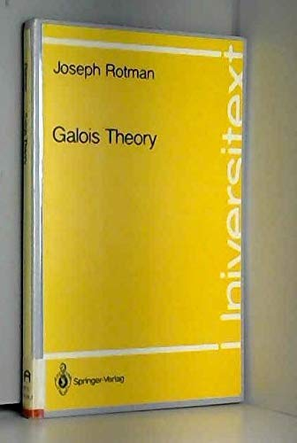 9783540973058: Galois Theory