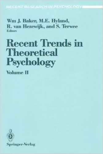 9783540973119: Recent Trends in Theoretical Psychology, Vol.II, Proceedings of the Third Biennial Conference of the International Society for Theoretical Psychology April 17-21, 1989 (v. 2)