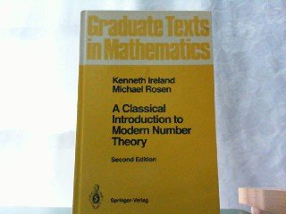 9783540973294: A Classical Introduction to Modern Number Theory (Graduate Texts in Mathematics)