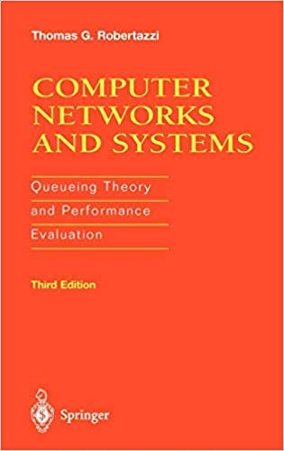 9783540973935: Computer Networks and Systems: Queueing Theory and Performance Evaluation (Telecommunication Networks and Computer Systems)