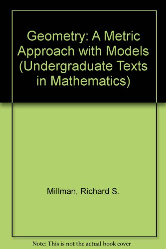 9783540974123: Geometry: A Metric Approach with Models