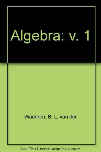 9783540974246: Algebra: v. 1