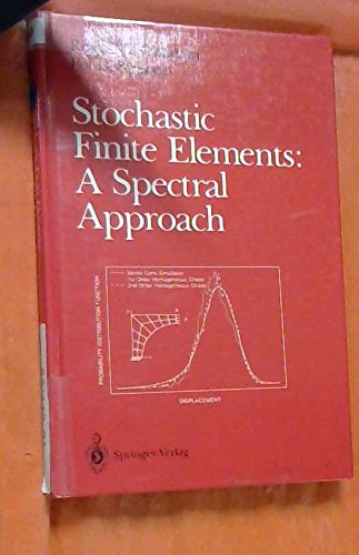 9783540974567: Stochastic Finite Elements: A Spectral Approach