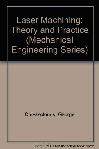 9783540974987: Laser Machining: Theory and Practice (Mechanical Engineering Series)