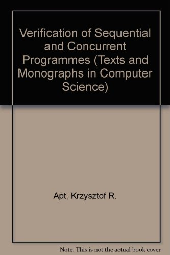 9783540975328: Verification of Sequential and Concurrent Programmes (Texts and Monographs in Computer Science)