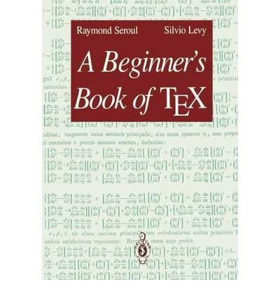 9783540975625: A Beginner's Book of TEX