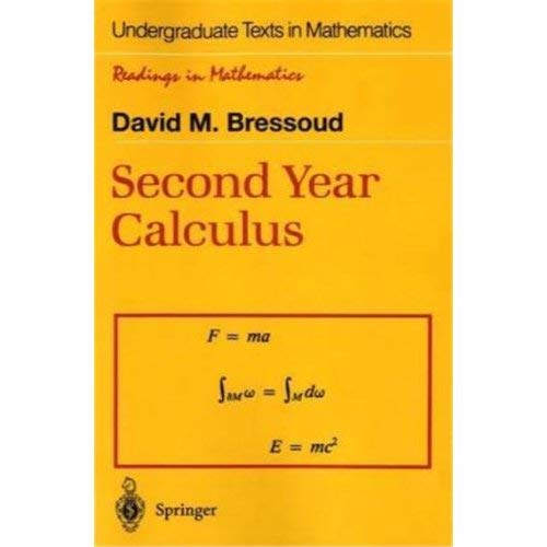 9783540976066: Second Year Calculus; From Celestial Mechanics to Special Relativity Undergraduate Texts in Mathematics, Readings in Mathematics