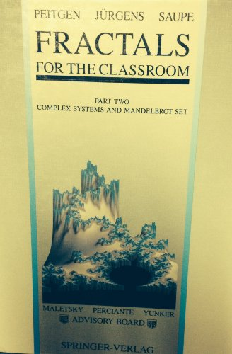 9783540977223: Fractals for the Classroom: Complex Systems and Mandelbrot Set Pt. 2