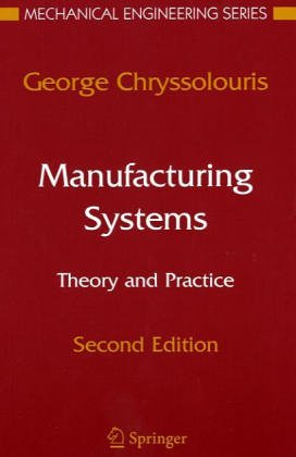 9783540977544: Manufacturing Systems: Theory and Practice (C)
