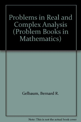 9783540977667: Problems in Real and Complex Analysis