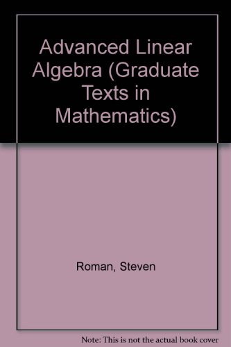 9783540978374: Advanced Linear Algebra (Applications of Mathematics)