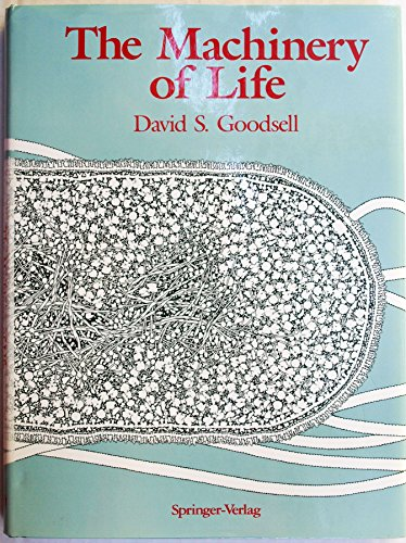 9783540978466: The Machinery of Life
