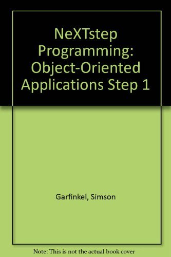 9783540978848: NeXTstep Programming: Object-Oriented Applications Step 1