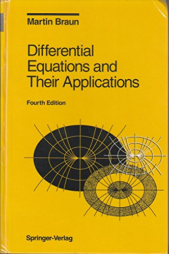 Differential Equations & Their Applications 4TH Edition: Braun, Martin