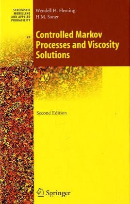 9783540979272: Controlled Markov Processes and Viscosity Solutions (Applications of Mathematics)